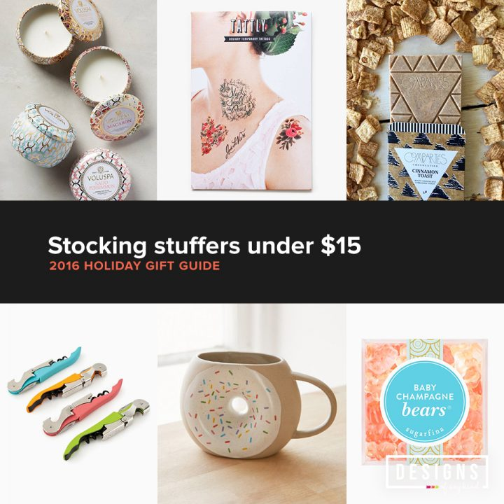 2016 Holiday Gift Guide | Stocking under $15. Make Christmas morning memorable with easy-to-give stocking stuffers this year. These little gifts may fit in a fuzzy sock, but they're sure to bring big smiles. www.designsofanykind.com