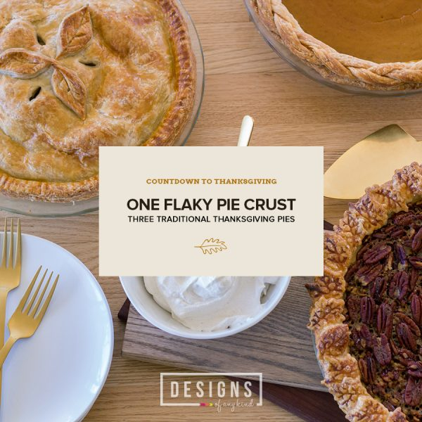 It's almost Thanksgiving and what would the holiday be without a few traditional Thanksgiving to help celebrate the season! One flaky pie crust recipe and three different pie options to give you a show-stopping sweet ending. Make one or make all three, it's up to you! / Recipes found at designsofanykind.com